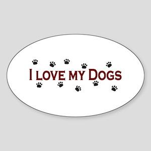 I Love My Dogs Oval Sticker