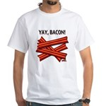 YAY, BACON! - White T-Shirt (front/back design)