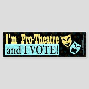 Pro Theatre Vote Dark Bumper Sticker