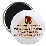Troll Under the Bridge Magnet