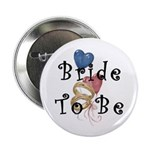 "Bride To Be 2.25"" Button (100 pack)"