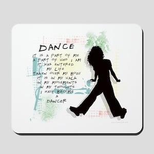 Become A Dancer Mousepad