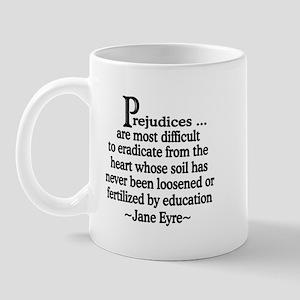 Prejudices Mug
