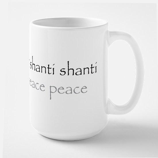 Om shanti shanti shanti peace Large Mug