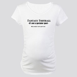 Fantasy Football Shirt Maternity T-Shirt