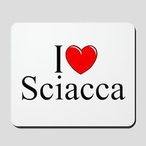 """I Love (Heart) Sciacca"" Mousepad"