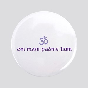 "Om mani padme hum 3.5"" Button"