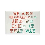 Unsocialized Rectangle Magnet (10 pack)
