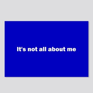 It's not all about me Postcards (Package of 8)
