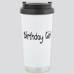 Birthday Girl Stainless Steel Travel Mug