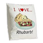 I Love Rhubarb Burlap Throw Pillow