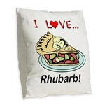 I Love Rhubarb Burlap Throw Pillow