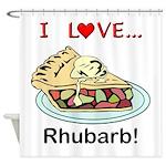 I Love Rhubarb Shower Curtain