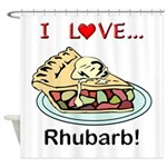 I Love Rhubarb Shower Curtain