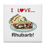 I Love Rhubarb Tile Coaster