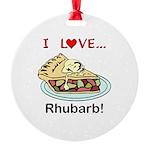 I Love Rhubarb Round Ornament
