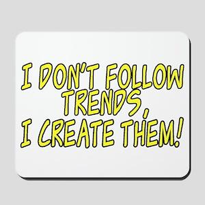 Trend Setter Mousepad
