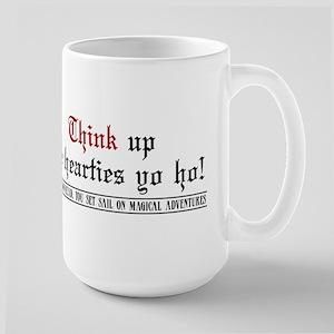 Think up me hearties yo ho! Large Mug