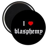 """I [heart] blasphemy"" Magnet"