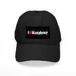 """I [heart] blasphemy"" Black Cap"