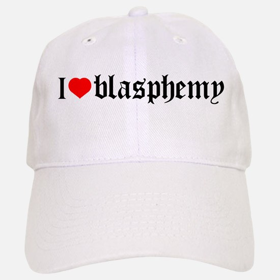 """I [heart] blasphemy"" Baseball Baseball Cap"