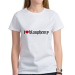 """I [heart] blasphemy"" Women's T-Shirt"