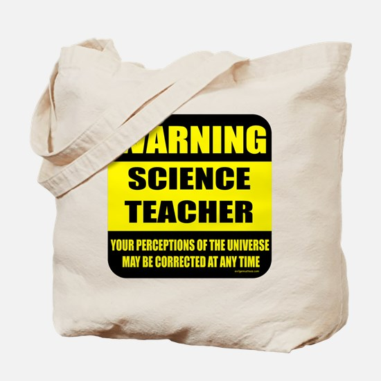 Warning science teacher Tote Bag