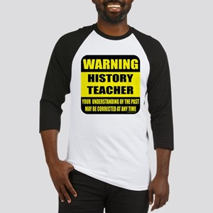 Warning history teacher sign Baseball Jersey