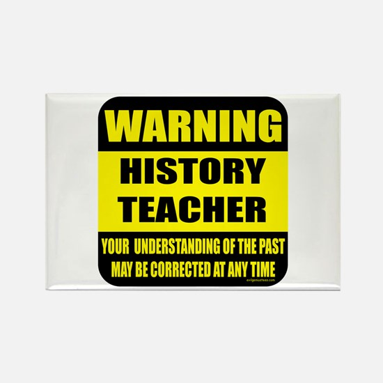 Warning history teacher sign Rectangle Magnet