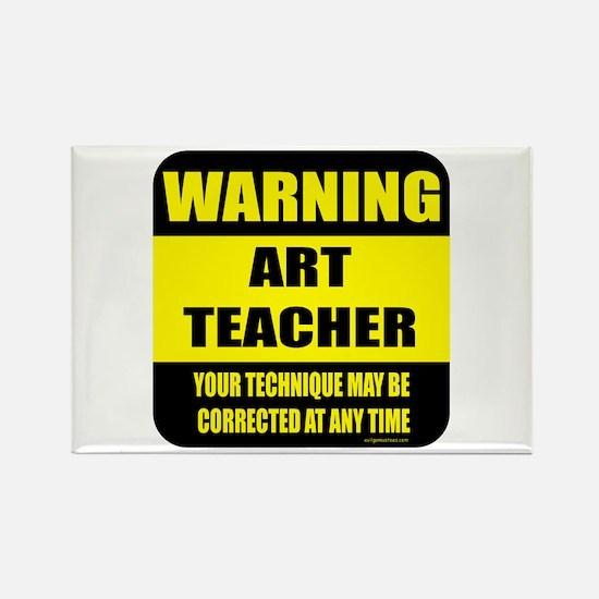 Warning art teacher sign Rectangle Magnet