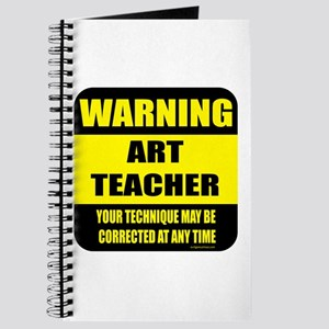 Warning art teacher sign Journal
