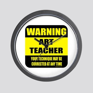 Warning art teacher sign Wall Clock