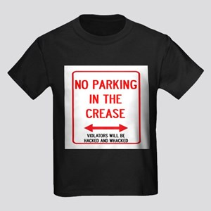 No Parking In The Crease Kids Dark T-Shirt