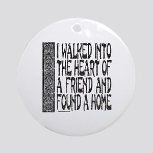 HEART OF A FRIEND Ornament (Round)