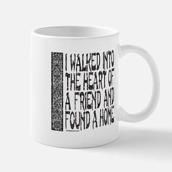 HEART OF A FRIEND Mug