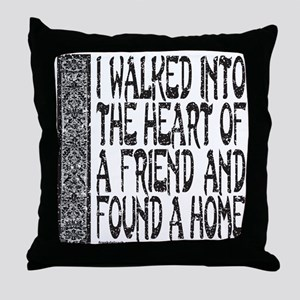 HEART OF A FRIEND Throw Pillow