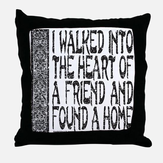 HEART OF A FRIEND Throw Pillow