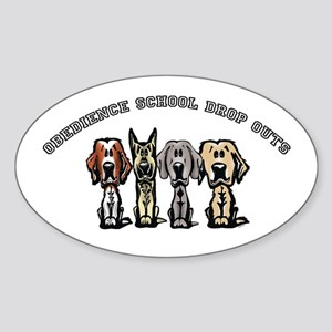 Obedience School Drop Out Oval Sticker
