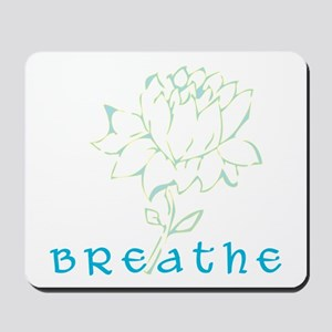 Breathe 2 Mousepad