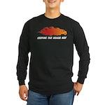 Keeping the roads hot! Long Sleeve Dark T-Shirt