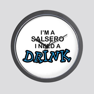 Salsero Need a Drink Wall Clock