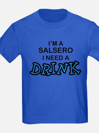 Salsero Need a Drink T