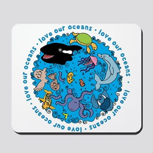 LOVE our Oceans Mousepad
