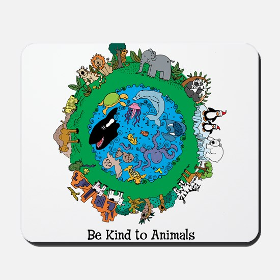 Be Kind to Animals Mousepad