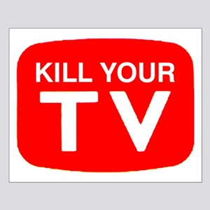Kill Your Tv Small Poster