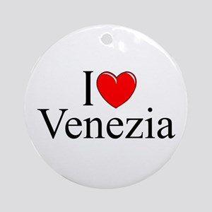 """I Love (Heart) Venezia"" Ornament (Round)"