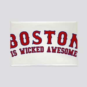 boston is wicked awesome Rectangle Magnet