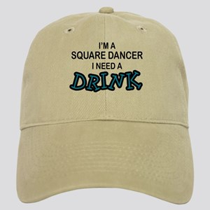 Square Dancer Need a Drink Cap