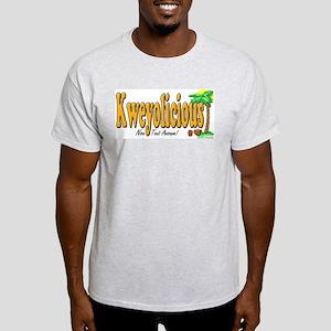 Kweyolicious Light T-Shirt