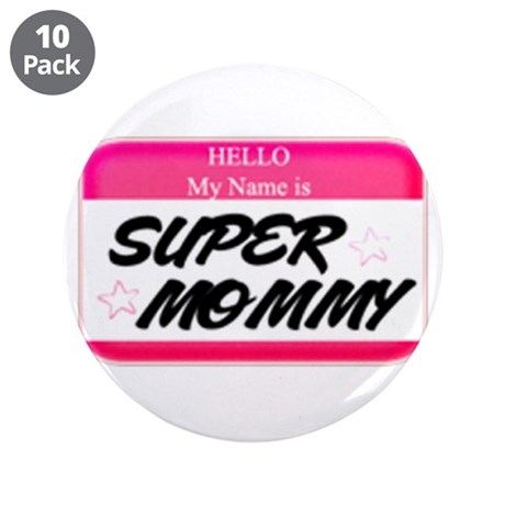 "Super Mommy 3.5"" Button (10 pack)"